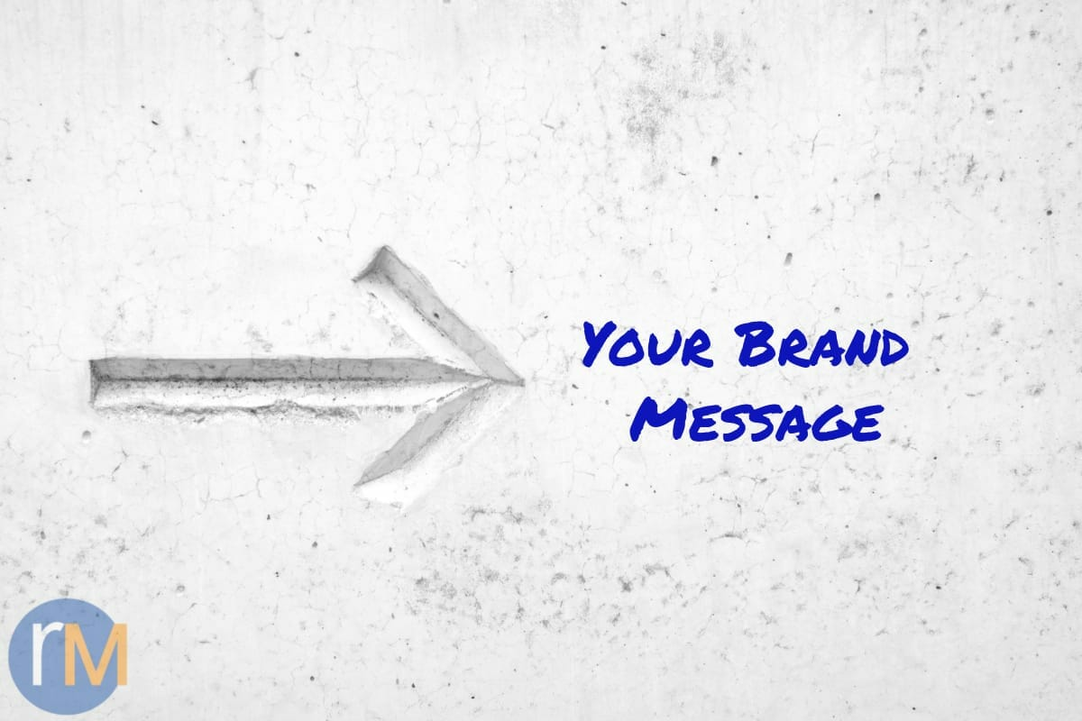 Tips for Clarifying Your Brand's Message